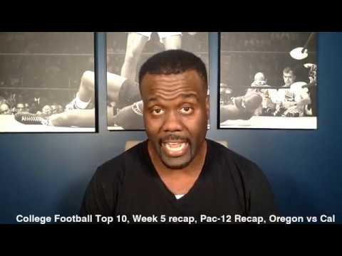 College Football Top 10, Week 5 recap, Pac-12 Recap, Oregon vs Cal