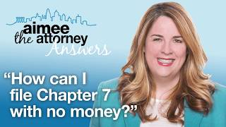 How Can I File Chapter 7 With NO MONEY?  Bankruptcy Lawyer Betsy Lynch Explains How it Works
