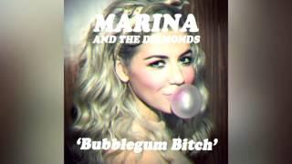 Bubblegum Bitch (Clean) - Marina and The Diamonds
