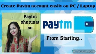 Paytm account kaise banaye?/How to create paytm acount easily on PC/ Creative Apurva Jain