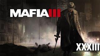 Mafia III [#33] - Sex i narkotyki w dzielnicy francuskiej