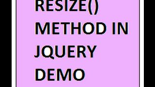RESIZE METHOD JQUERY DEMO