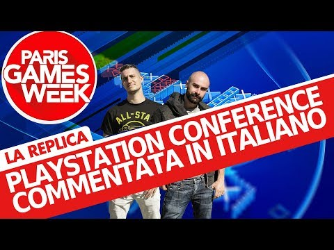 PlayStation Paris Games Week 2017: conferenza commentata in italiano