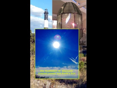 The Exaltation of Shamash - The Sun and the Fresnel Lens HD