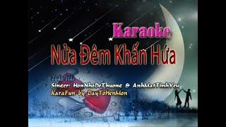 Karaoke: Nửa Đêm Khấn Hứa - Tuấn Hải (Song Ca Cho Nam Trầm)