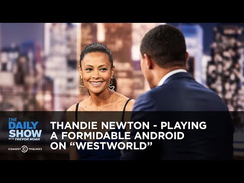 Thandie Newton  Playing a Formidable Android on