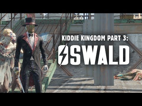Kiddie Kingdom Part 3: Oswald the Outrageous at King Cola's Castle - Fallout 4 Nuka World Lore
