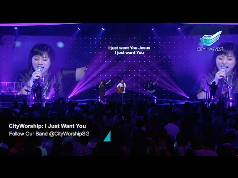 CityWorship: I Just Want You (Planetshakers) // Alison Yap @ City Harvest Church