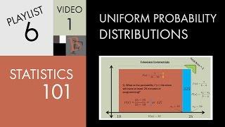 Statistics 101: Uniform Probability Distributions