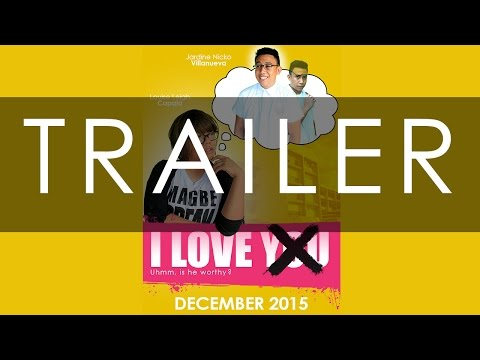 I love you X Trailer | Arts 10 USJ-R Project