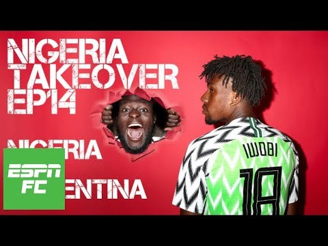 Episode 14: Nigeria takeover before taking on Lionel Messi and Argentina | Project: Russia | ESPN