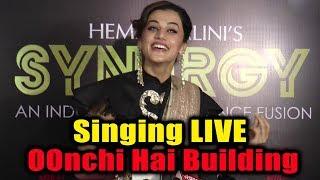 Taapsee Pannu Singing Oonchi Hai Building 2 0 Song