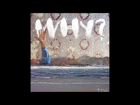 WHY? - One Mississippi (Official Audio)
