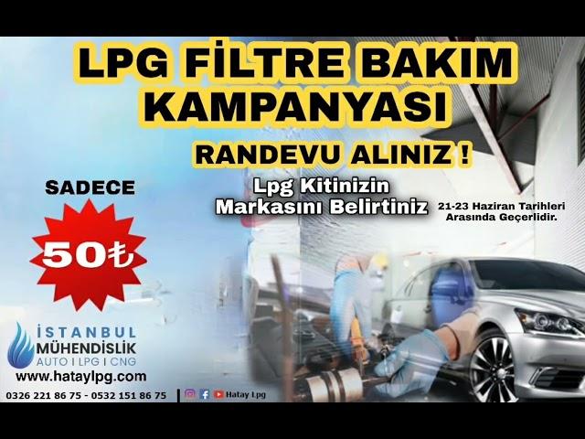 Hatay Lpg Filtre Bakımı İndirim Günleri | İstanbul Lpg Mühendislik Hatay Antakya