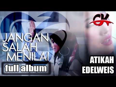 Lagu Minang Terbaru 2018   Atikah Edelweis - Jangan Salah Menilai Full Album Terbaru 2019