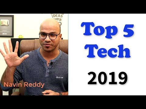 Top 5 Technologies in 2019