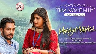 Enna Nadanthalum - Meesaya Murukku  Music Video | Hiphop Tamizha  | Sundar C | Avni.mp3