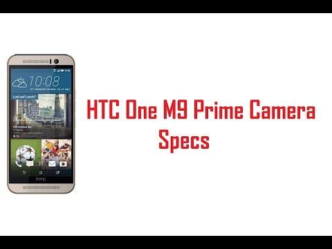 HTC One M9 Prime Camera Specs, Features & Price