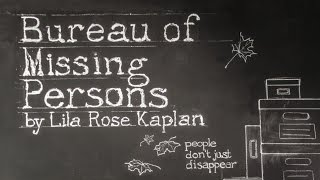 Know Theatre: Bureau of Missing Persons by Lila Rose Kaplan