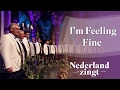 Download Nederland Zingt: I'm Feeling Fine MP3 song and Music Video
