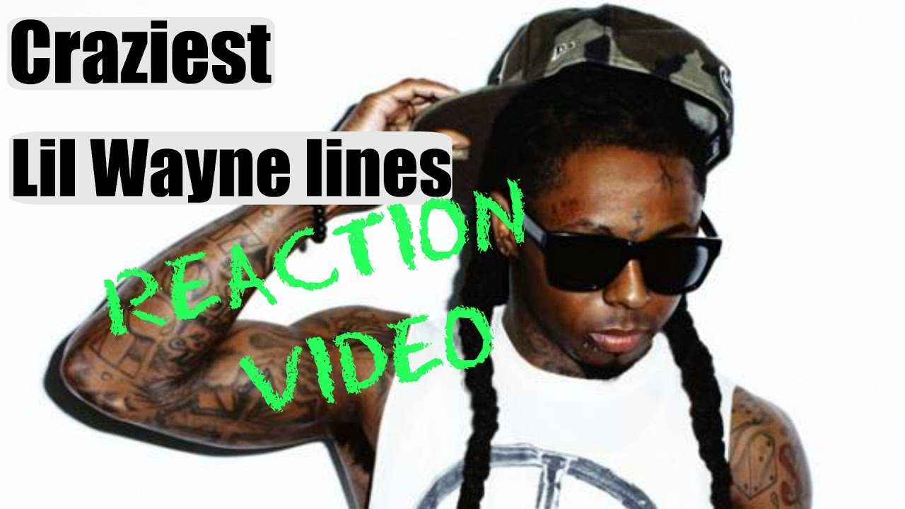 Lil Wayne songs (reaction video) Craziest bars - YouTube