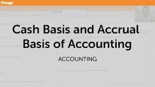 Cash vs Accrual Basis Accounting   Accounting   Chegg Tutors