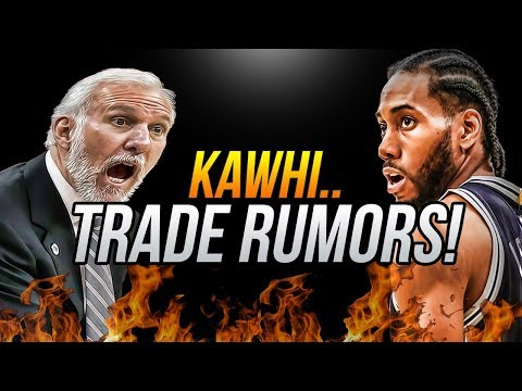 Kawhi Leonard Is In Trade Rumors.. Latest News About Spurs Superstar!