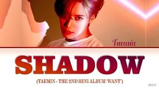 Baixar Taemin (태민) – 'SHADOW' LYRICS [Eng/Rom/Han]