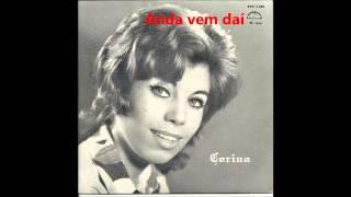 Corina - Anda vem daí (Arlindo de Carvalho)