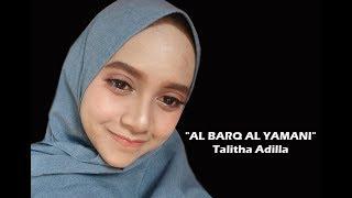 AL BARQ AL YAMANI - Talitha Adilla - Ponpes Nurul Qadim