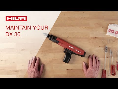 HOW TO maintain and clean the Hilti DX 36 powder-actuated tool