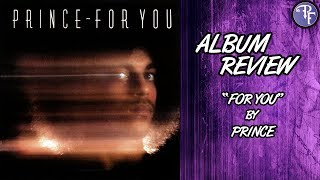Prince: For You - Album Review (1978)