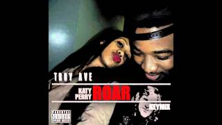 TROY AVE - Katy Perry ROAR [KEYMiX] + Download