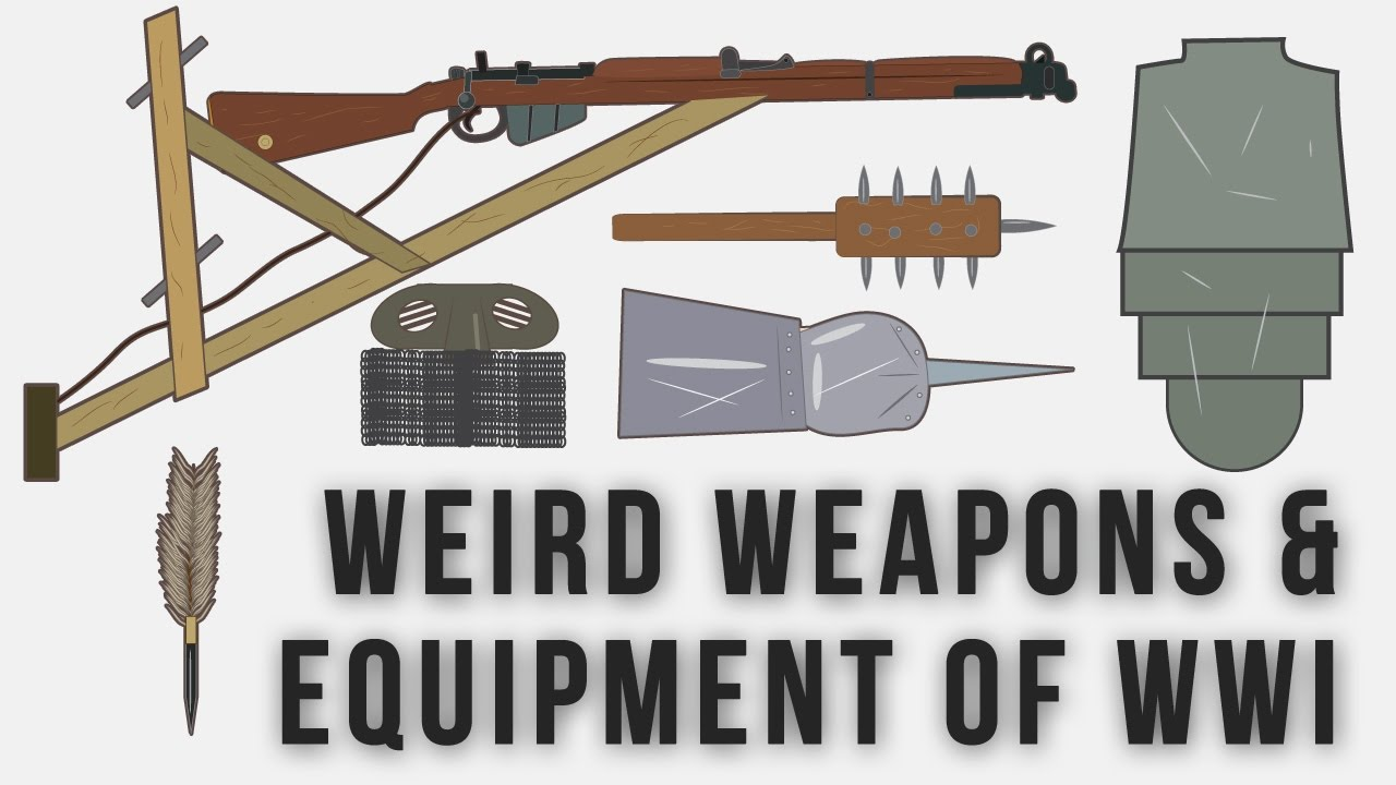 weapons weird wwi equipment