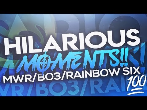 HILARIOUS MOMENTS/ FAILS/ & MORE (MWR, RAINBOW SIX SIEGE, BO3!! )