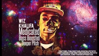 Wiz Khalifa - Medicated [Ft. Juicy J & Chevy Woods] (Bass Boosted | Deeper Pitch)