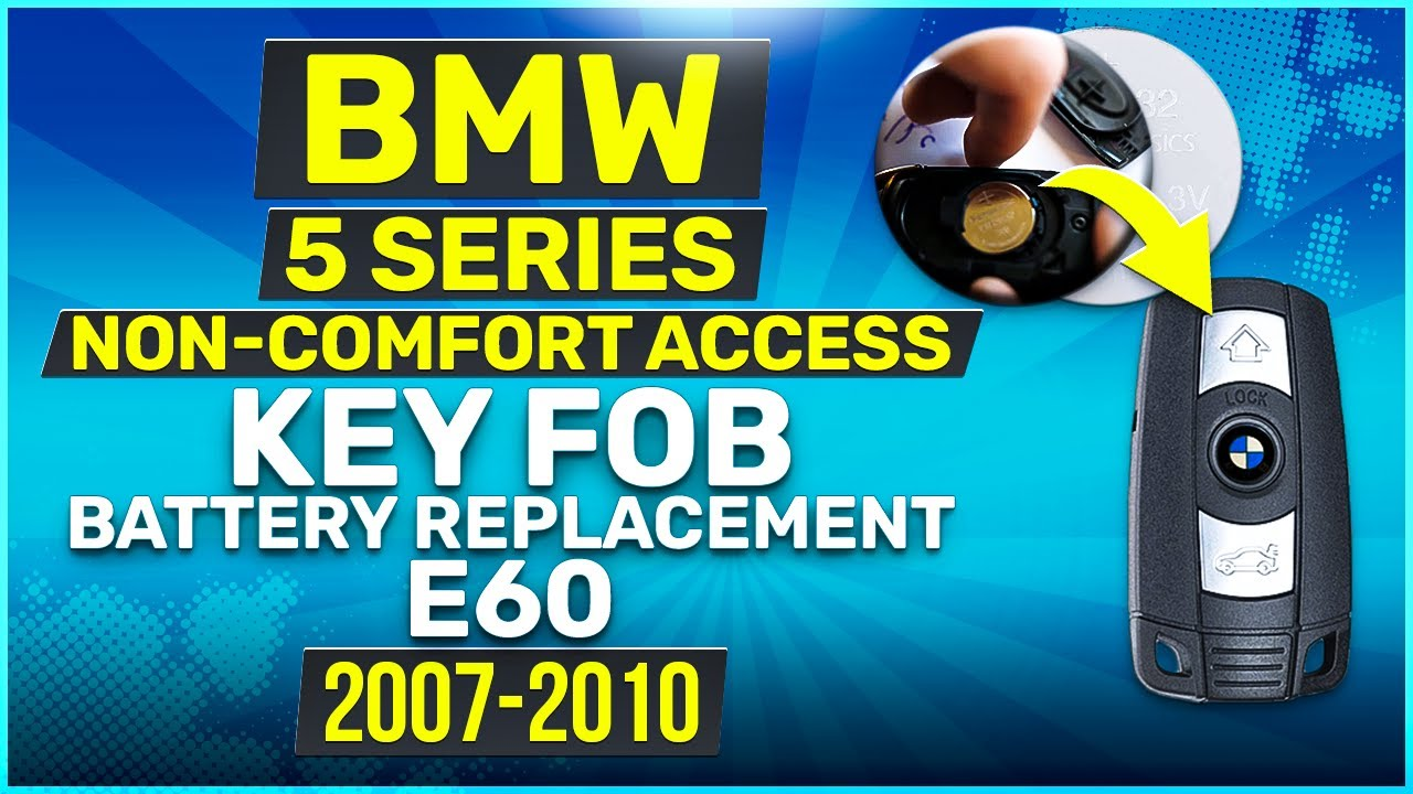 2007 2010 Bmw 5 Series Key Battery Replacement E60 Non