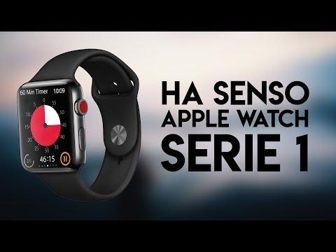 Ha Senso Apple Watch Serie 1?