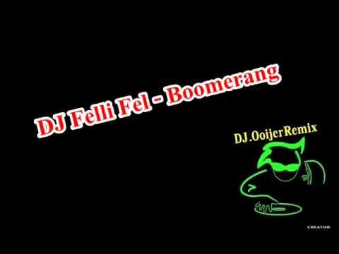 DJ.OoijerRemix - Boomerang