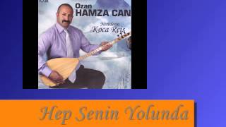 Ozan Hamza Can - Hep Senin Yolunda