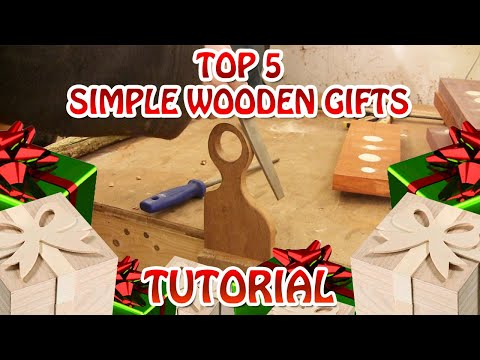 My Top 5 Simple Wooden Gifts - Tutorial