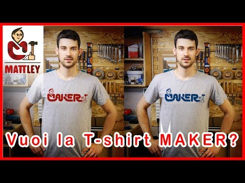 Vuoi la t-shirt MAKER ?