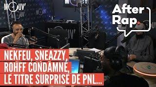 AFTERRAP Nekfeu L Album Le Film Rohff Condamné Le Titre Surprise D Ademo PNL
