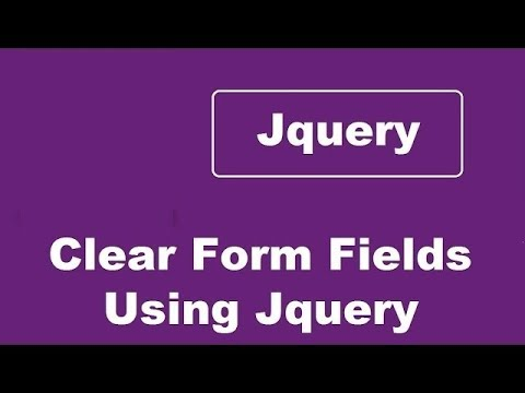 How To Clear Any Form Fields Like Textbox TextArea Using JQuery