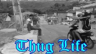OS REIS DO THUG LIFE | THE KING OF THUG LIFE #24