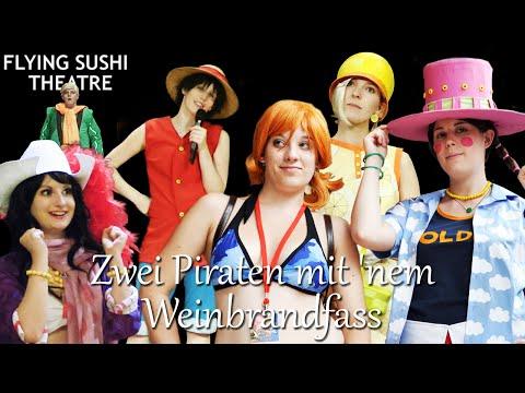 One Piece: Zwei Piraten mit 'nem Weinbrandfass by Flying Sushi Theatre
