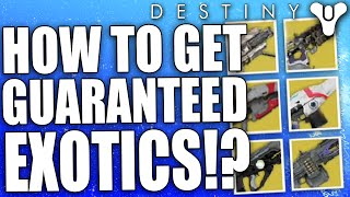 Destiny: How To Get Guaranteed Exotic Loot Rewards? (TEST)