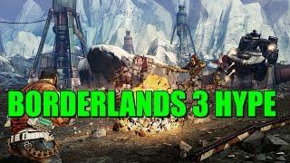 Borderlands 3 Hype.