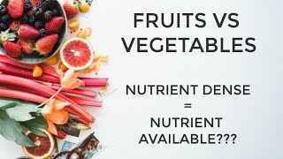 Fruits vs Vegetables: Which is Best for Nutrients and Our Digestive System?