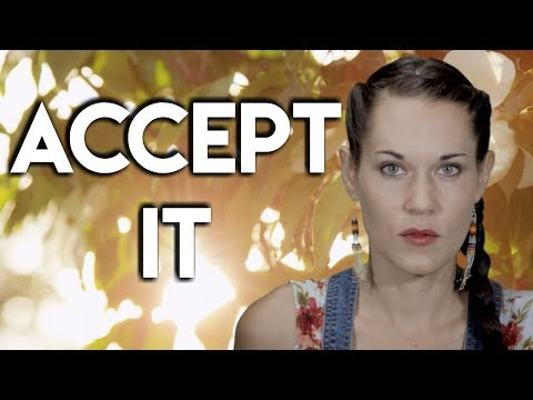 Accept It - The Key to Letting Go - Teal Swan -